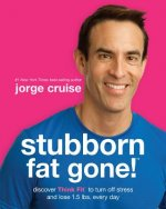Stubborn Fat Gone!