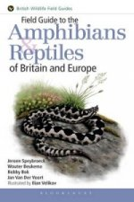 Field Guide to the Reptiles and Amphibians of Britain and Eu