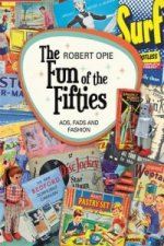 The Fifties: Fun, Fads and Fashion
