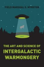 Art and Science of Intergalactic Warmongery