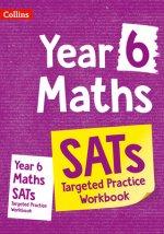 Year 6 Maths KS2 SATs Targeted Practice Workbook