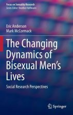 Changing Dynamics of Bisexual Men's Lives