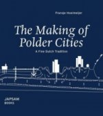The Making of Polder Cities