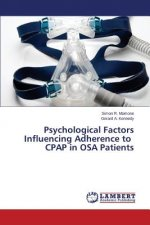 Psychological Factors Influencing Adherence to CPAP in OSA Patients