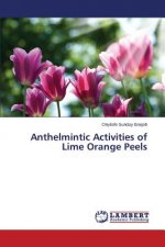 Anthelmintic Activities of Lime Orange Peels