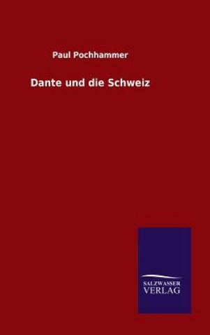 Dante Und Die Schweiz