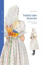 Tradičný odev Slovenska /Traditional Clothing of Slovakia