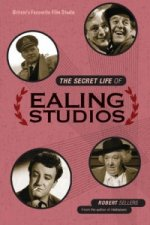 Secret Life of Ealing Studios