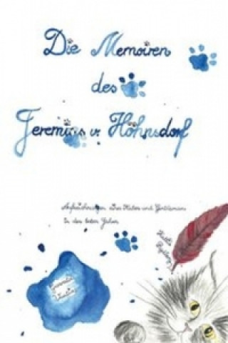 Die Memoiren des Jeremias von Höhnsdorf