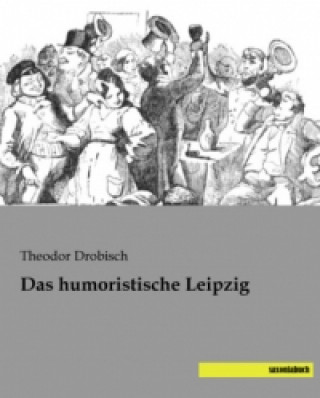 Das humoristische Leipzig