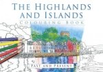 Highlands and Islands Colouring Book: Past & Present
