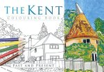 Kent Colouring Book: Past & Present