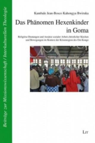 Das Phänomen Hexenkinder in Goma
