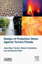 Design of Protection Dams Against Torrent Floods