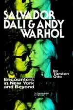 Salvador Dali and Andy Warhol: Encounters in New York and Beyond