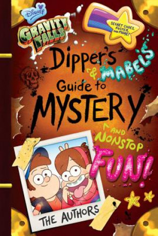 GRAVITY FALLS DIPPER'S AND MABEL'S GUIDE