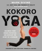 Warrior Yoga: Maximize Your Human Potential and Develop the
