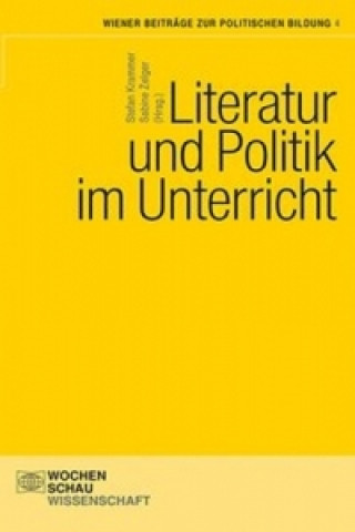 Literatur und Politik im Unterricht