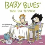 Baby Blues, Tage des Terrors