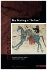 The Making of 'Indians'