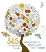 365 Ways to Live in Harmony with Nature and Trust Yourself