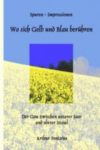 Wo sich Gelb und Blau berühren