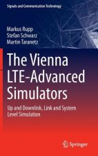 The Vienna LTE-Advanced Simulators