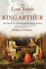 Lost Tomb of King Arthur