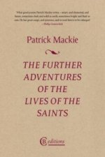 Further Adventures of the Lives of the Saints