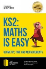 KS2: Maths is Easy - Geometry, Time and Measurements. In-Dep