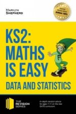 KS2: Maths is Easy - Data and Statistics. In-Depth Revision