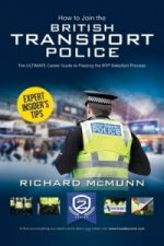 How to Join the British Transport Police: The Ultimate Caree