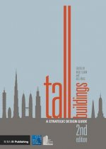 Tall Buildings: A Strategic Design Guide