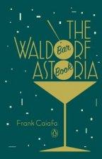 Waldorf Astoria Bar Book