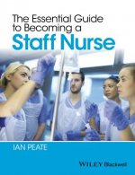 Essential Guide To Becoming Staff Nurse