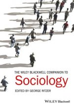 Wiley Blackwell Companion To Sociology
