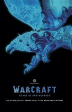 Warcraft: Bonds of Brotherhood