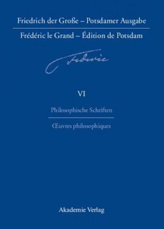 Philosophische Schriften. Oeuvres philosophiques