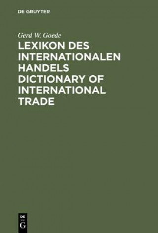 Lexikon Des Internationalen Handelsdictionary of International Trade