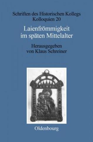 Laienfroemmigkeit Im Spaten Mittelalter