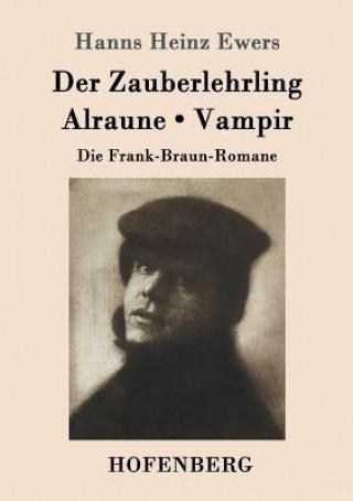 Der Zauberlehrling / Alraune / Vampir