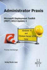 Administrator Praxis, Microsoft Deployment Toolkit (MDT) 2013 Update 1,