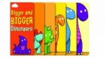 Bigger and Bigger Dinosaurs (Layered Page Story Board Book)