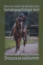 Somatopsychologie koní + Drezura se svědomím