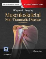 Musculoskeletal: Non-traumatic Disease