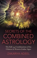 Secrets of the Combined Astrology