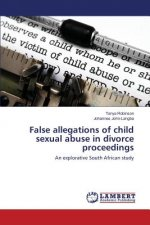False allegations of child sexual abuse in divorce proceedings