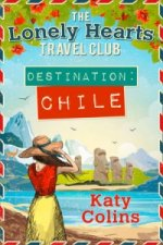 Lonely Hearts Travel Club (3) - Destination Chile