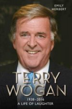 Sir Terry Wogan A Life Of Laughter