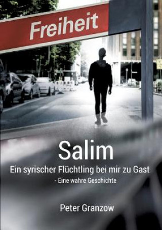 Salim - Ein syrischer Fluchtling bei mir zu Gast